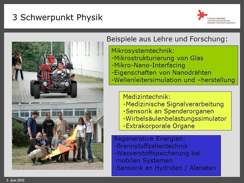 3 Schwerpunkt Physik Beispiele aus Lehre und Forschung: