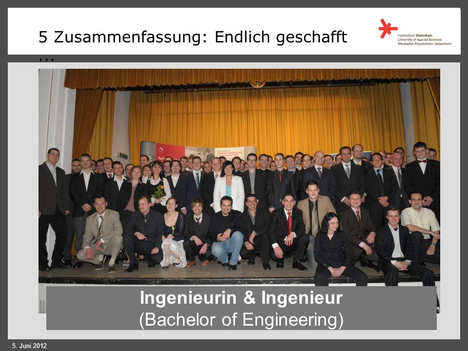 Ingenieurin & Ingenieur (Bachelor of Engineering)