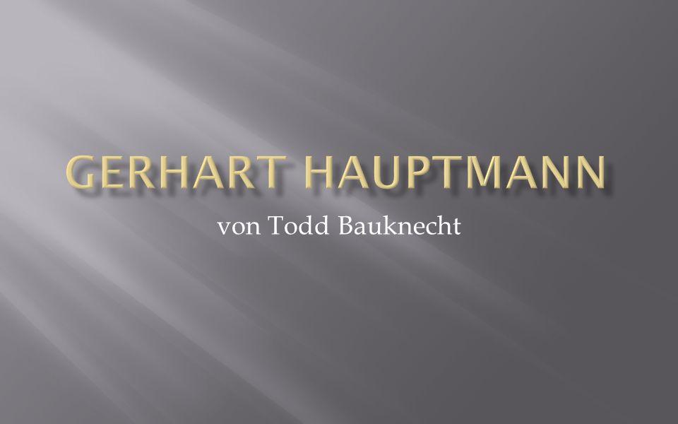 Gerhart Hauptmann von Todd Bauknecht