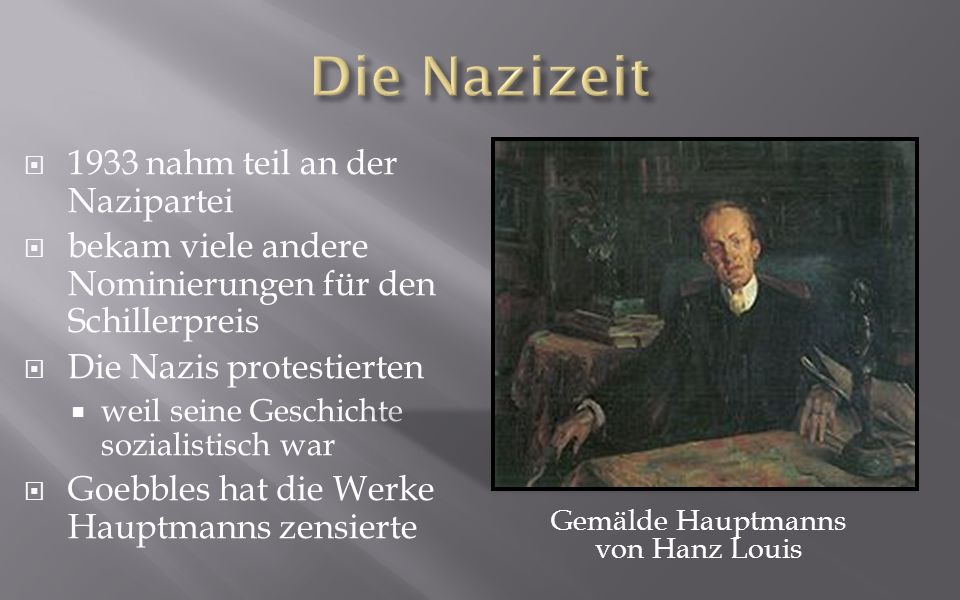 Gemälde Hauptmanns von Hanz Louis