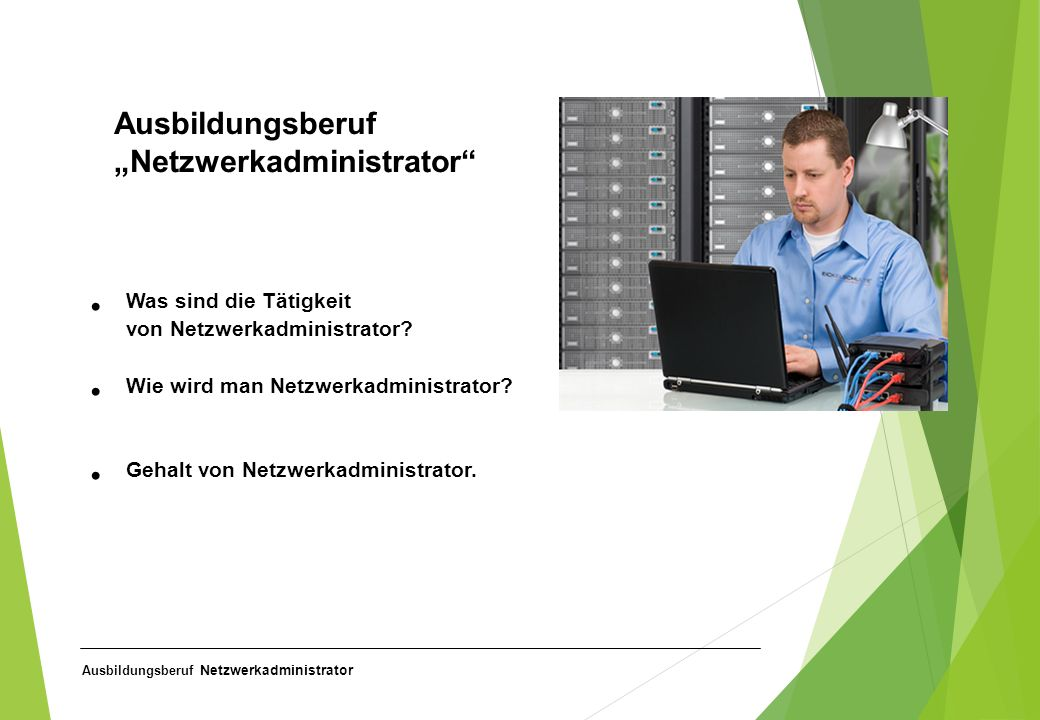 """Ausbildungsberuf """"Netzwerkadministrator"""