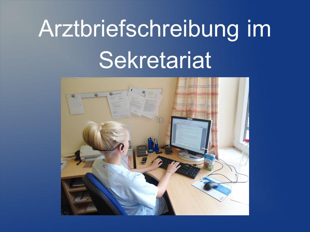 Arztbriefschreibung im Sekretariat
