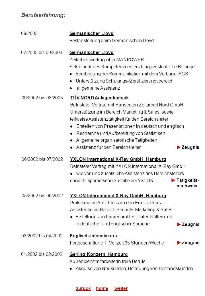 Berufserfahrung: 09/2003 Germanischer Lloyd
