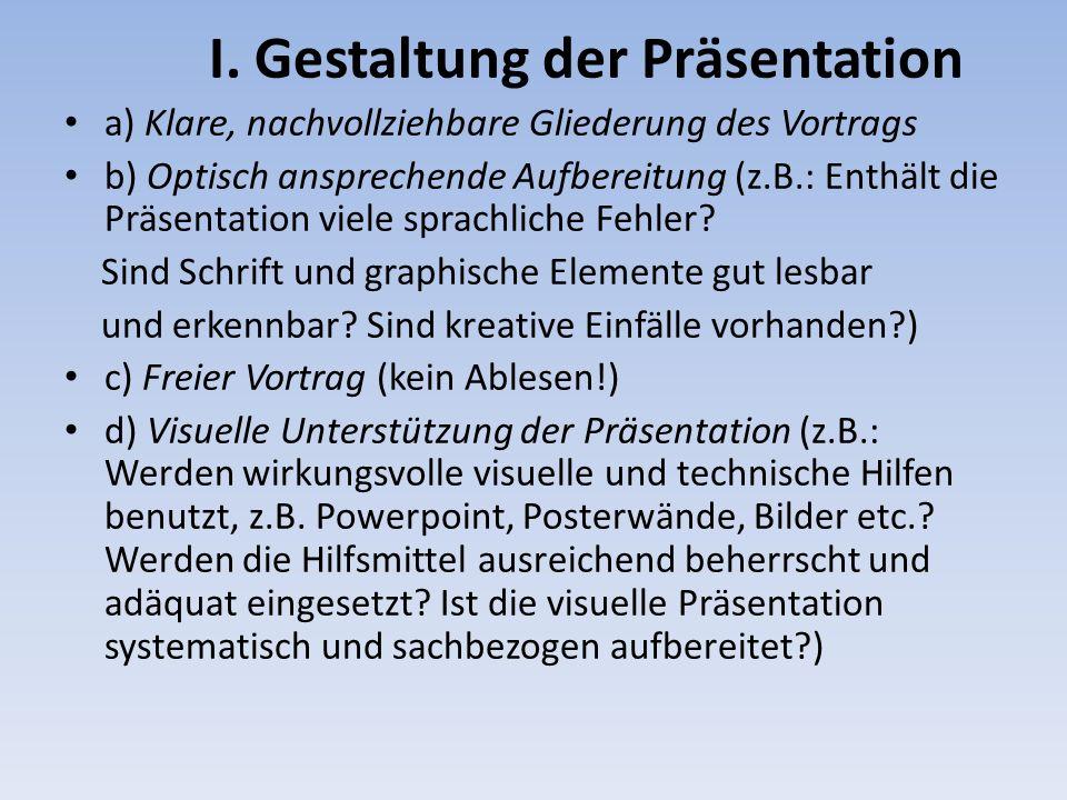 I. Gestaltung der Präsentation