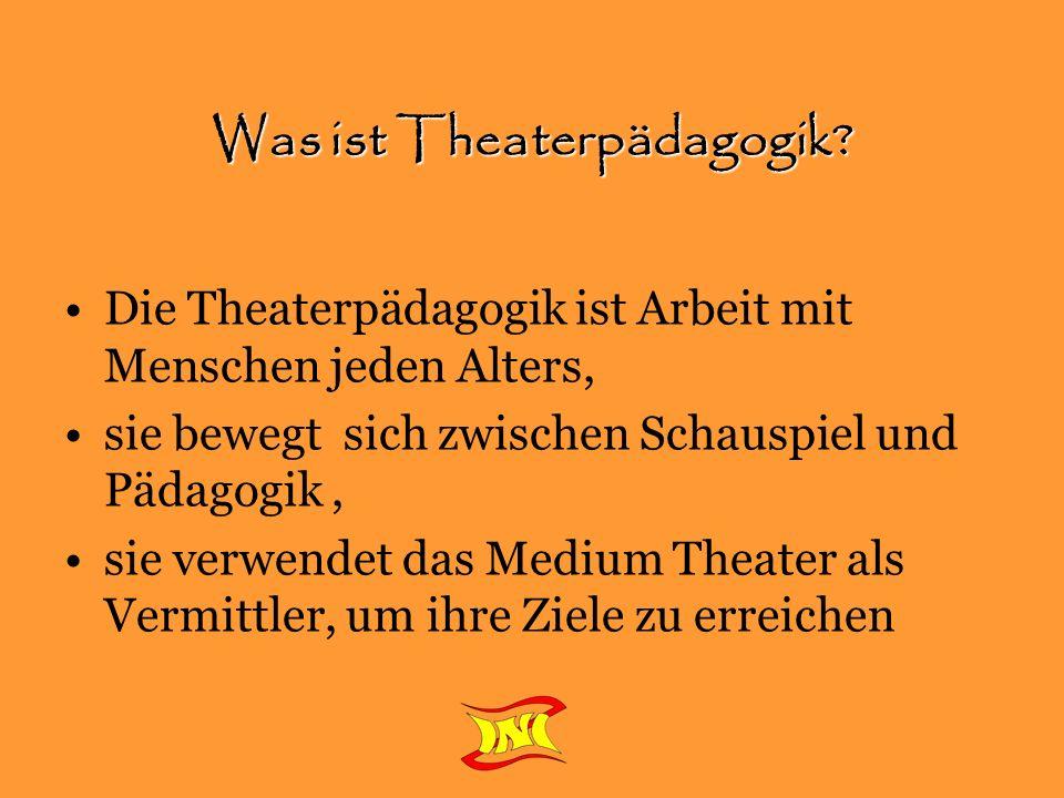 Was ist Theaterpädagogik