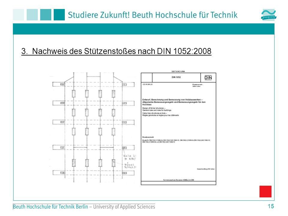3. Nachweis des Stützenstoßes nach DIN 1052:2008