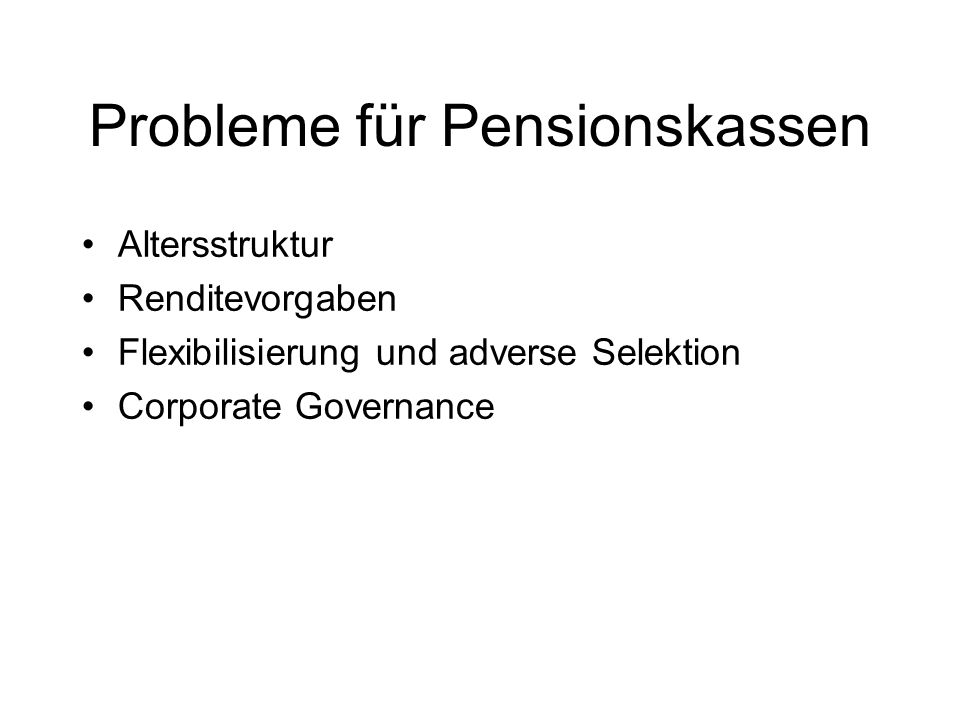 Probleme für Pensionskassen