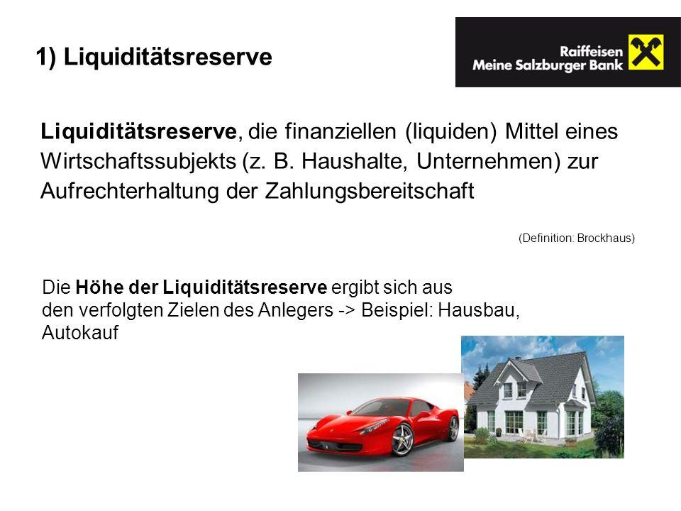 1) Liquiditätsreserve