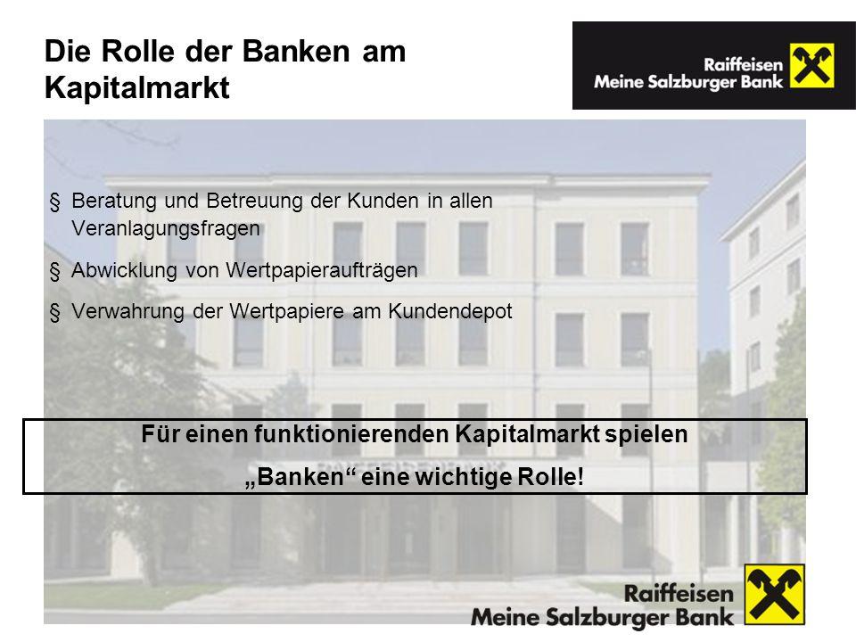 Die Rolle der Banken am Kapitalmarkt