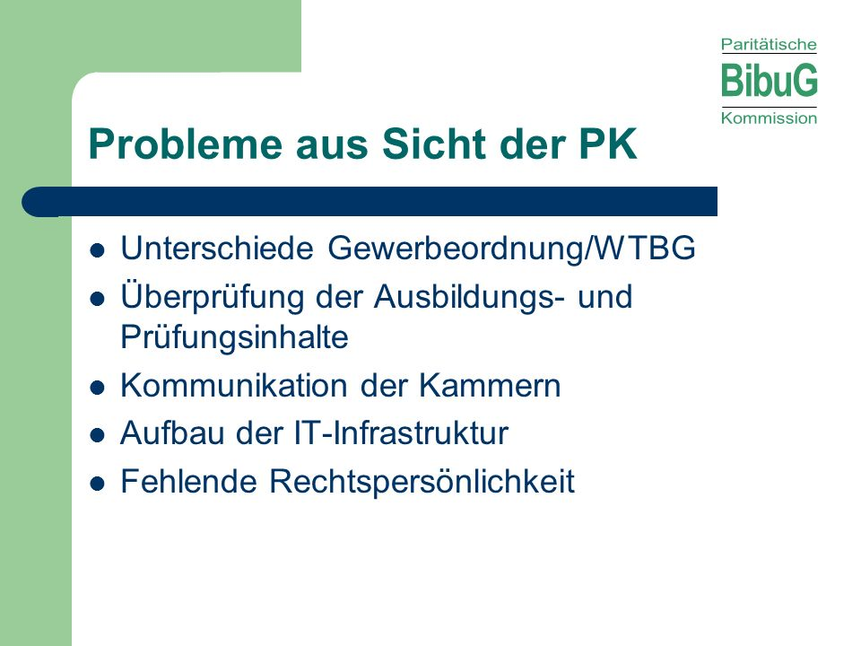 Probleme aus Sicht der PK