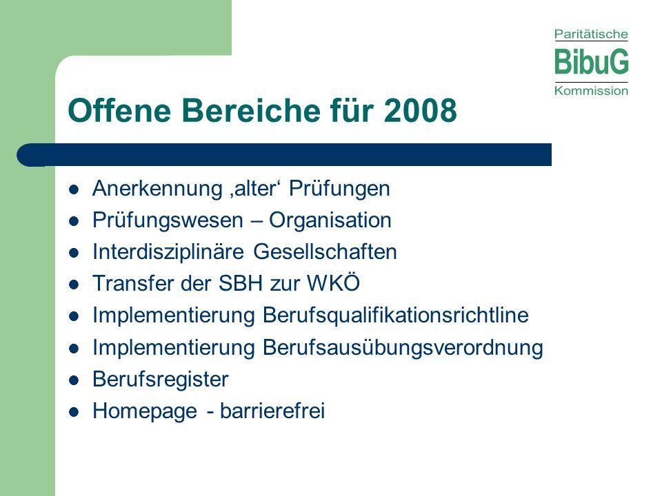 Offene Bereiche für 2008 Anerkennung 'alter' Prüfungen