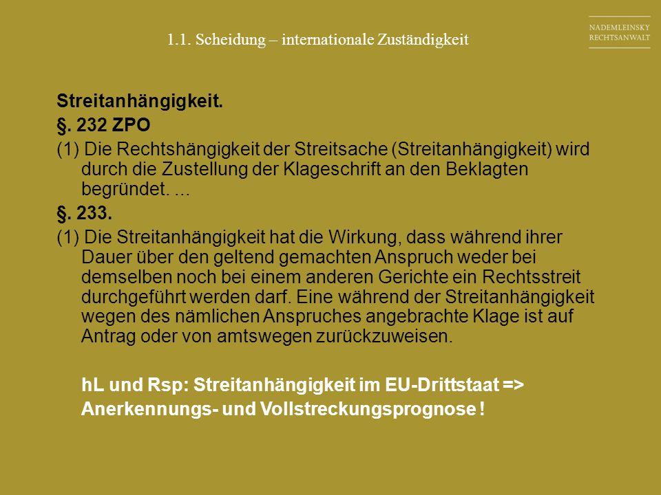 hL und Rsp: Streitanhängigkeit im EU-Drittstaat =>