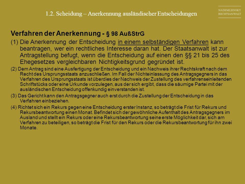 Verfahren der Anerkennung - § 98 AußStrG