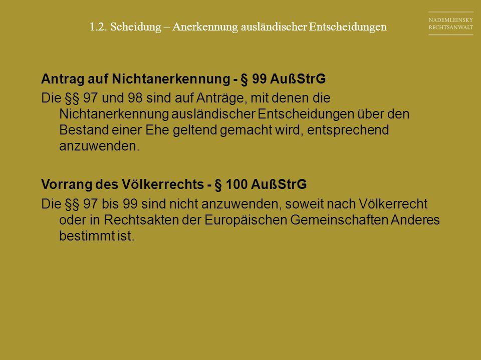 Antrag auf Nichtanerkennung - § 99 AußStrG