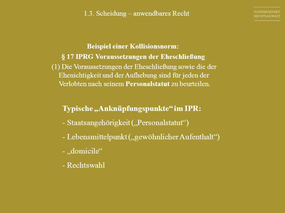 """Typische """"Anknüpfungspunkte im IPR:"""