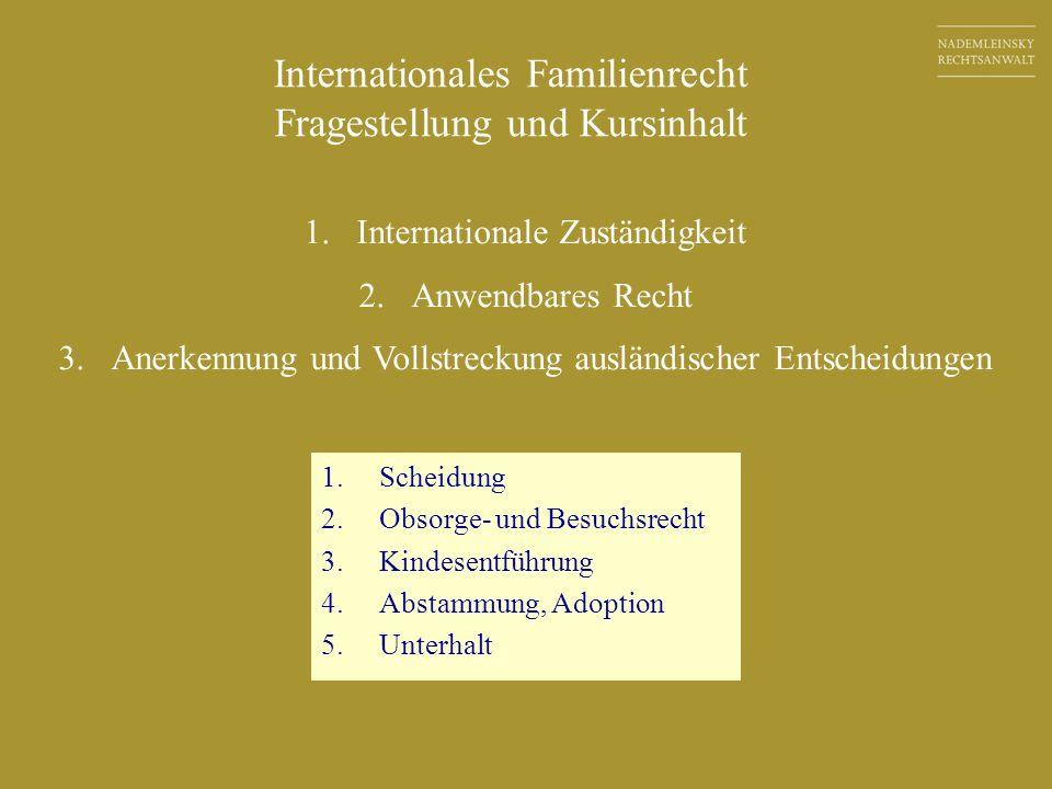 Internationales Familienrecht Fragestellung und Kursinhalt