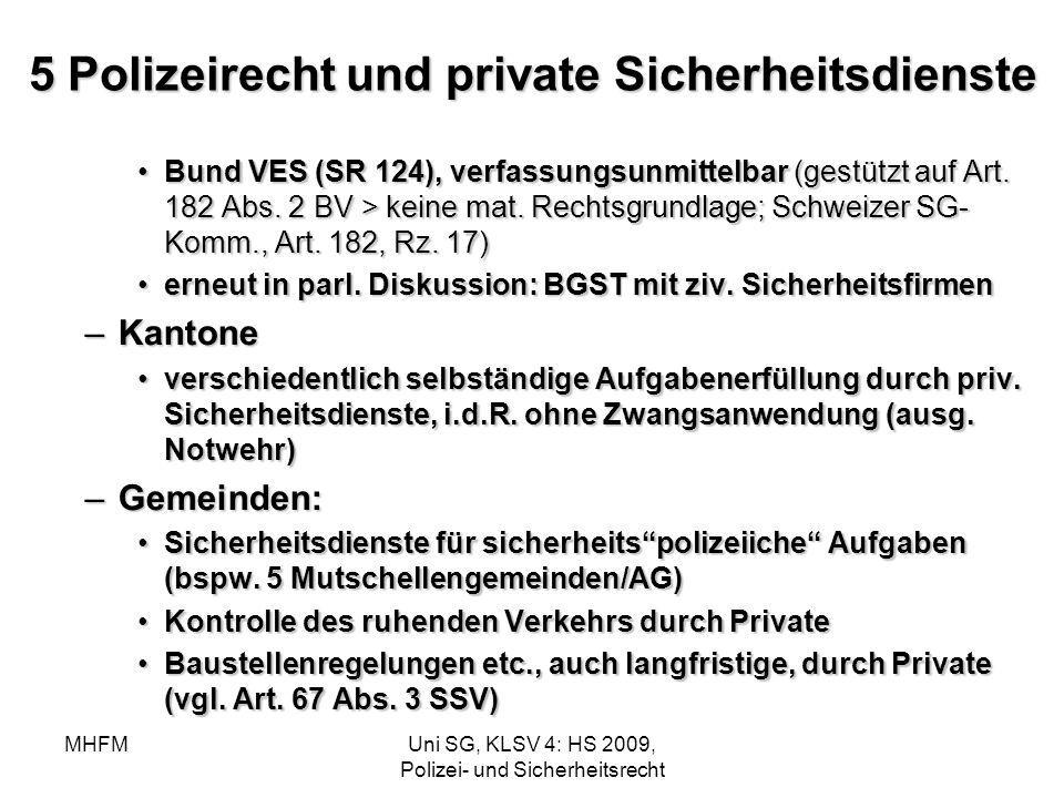 5 Polizeirecht und private Sicherheitsdienste