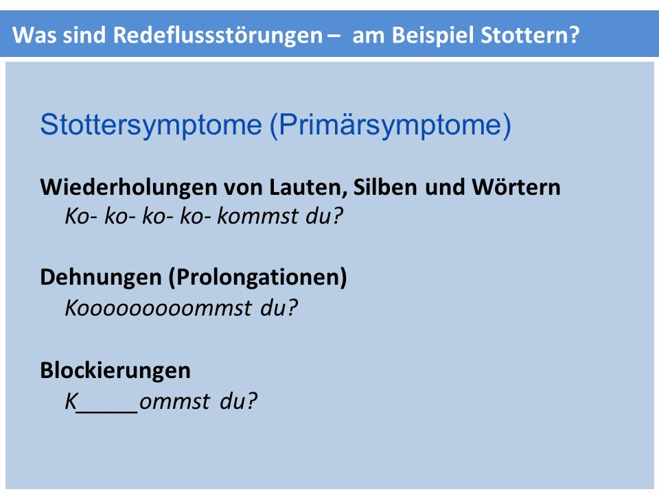 Stottersymptome (Primärsymptome)