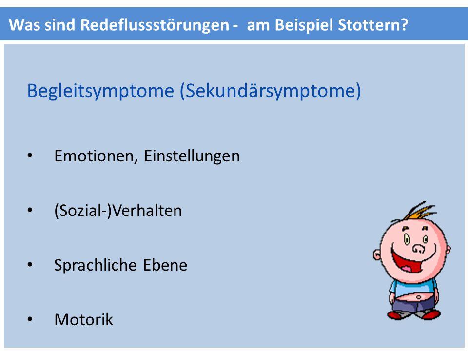 Begleitsymptome (Sekundärsymptome)