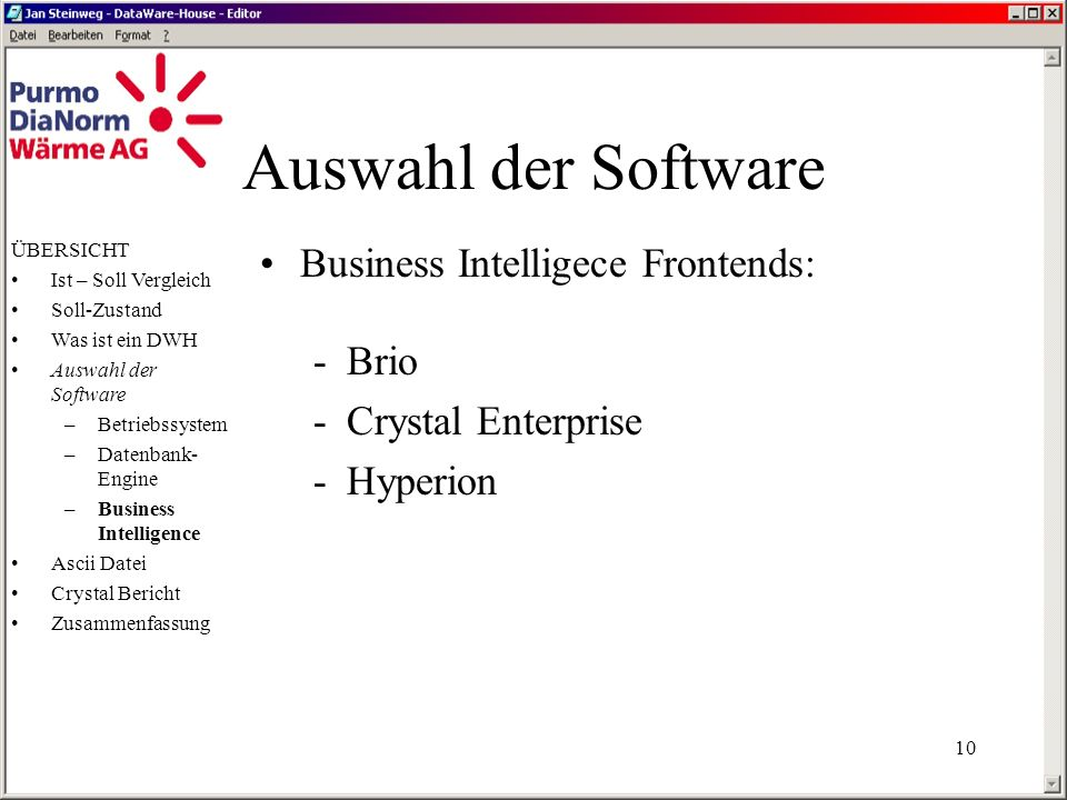 Auswahl der Software Business Intelligece Frontends: Brio