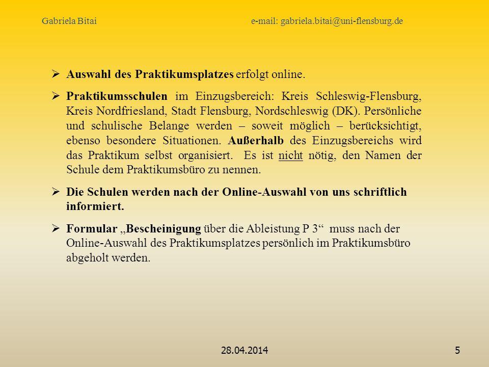 Auswahl des Praktikumsplatzes erfolgt online.