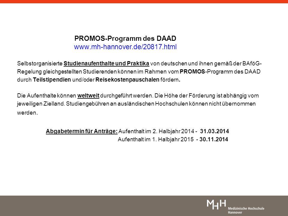 PROMOS-Programm des DAAD www.mh-hannover.de/20817.html