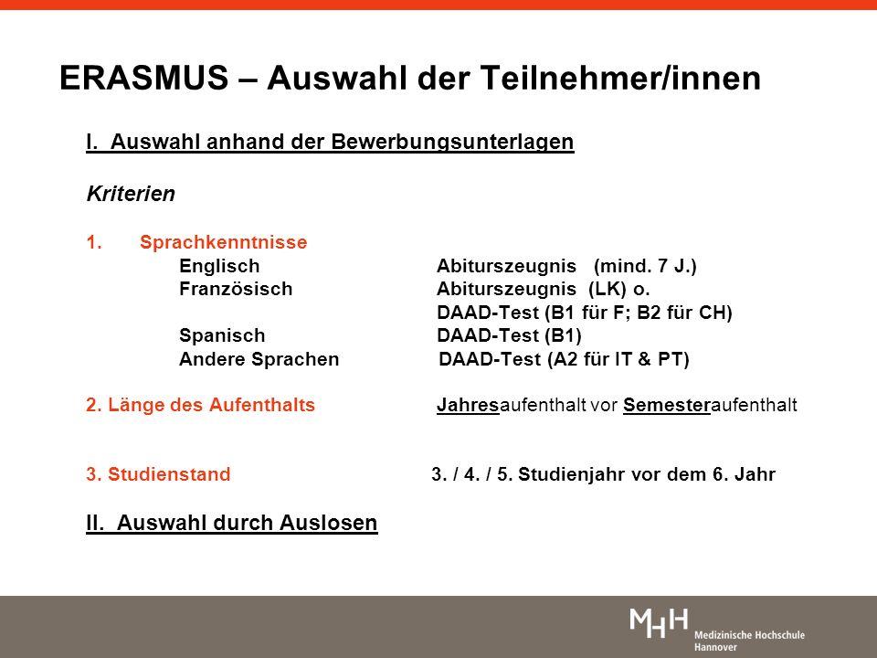 ERASMUS – Auswahl der Teilnehmer/innen