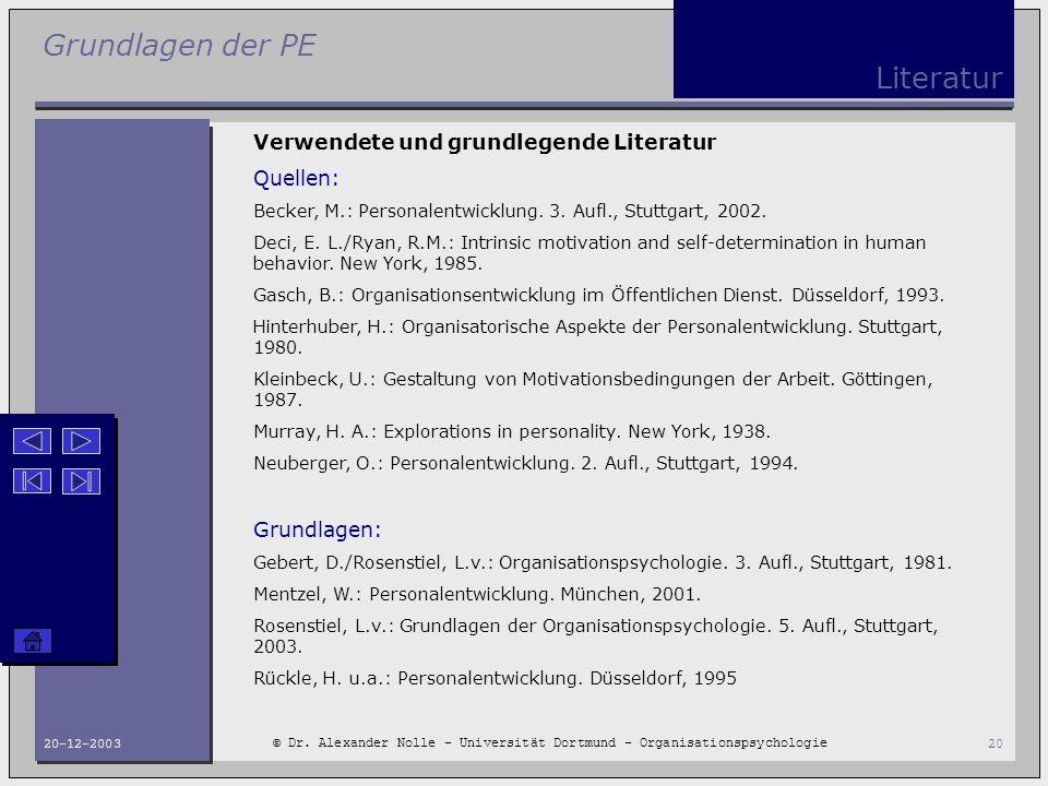 Literatur Verwendete und grundlegende Literatur Quellen: Grundlagen: