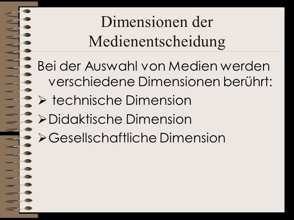 Dimensionen der Medienentscheidung