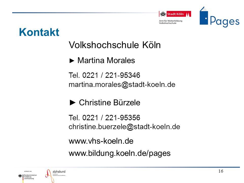 Kontakt Volkshochschule Köln ► Christine Bürzele www.vhs-koeln.de