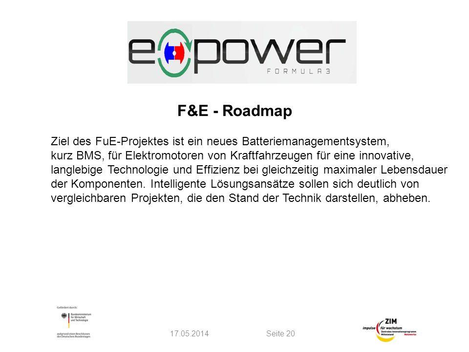 F&E - Roadmap Ziel des FuE-Projektes ist ein neues Batteriemanagementsystem, kurz BMS, für Elektromotoren von Kraftfahrzeugen für eine innovative,