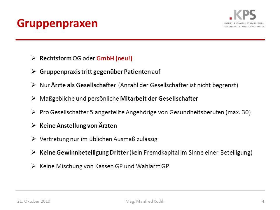 Gruppenpraxen Rechtsform OG oder GmbH (neu!)