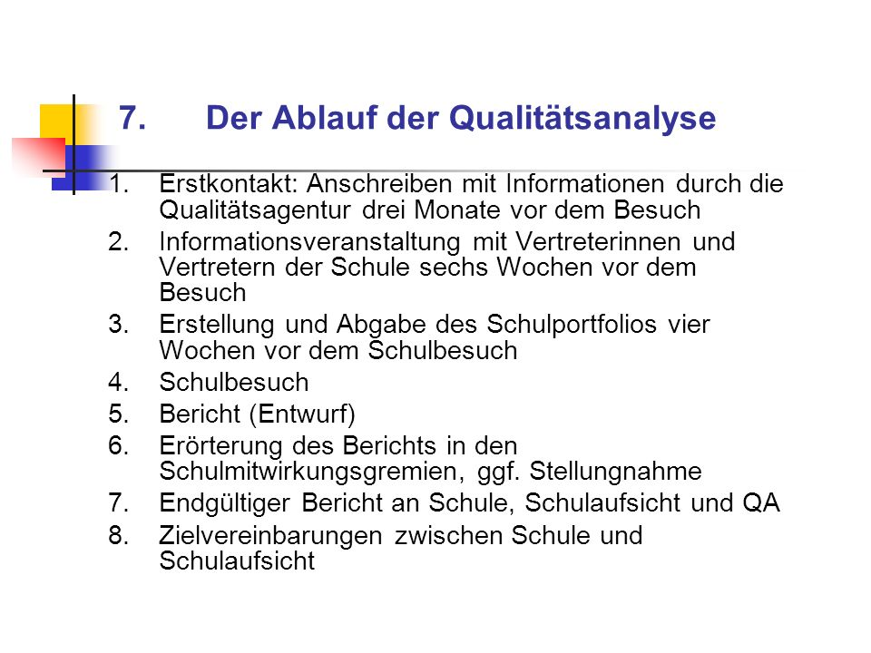 7. Der Ablauf der Qualitätsanalyse