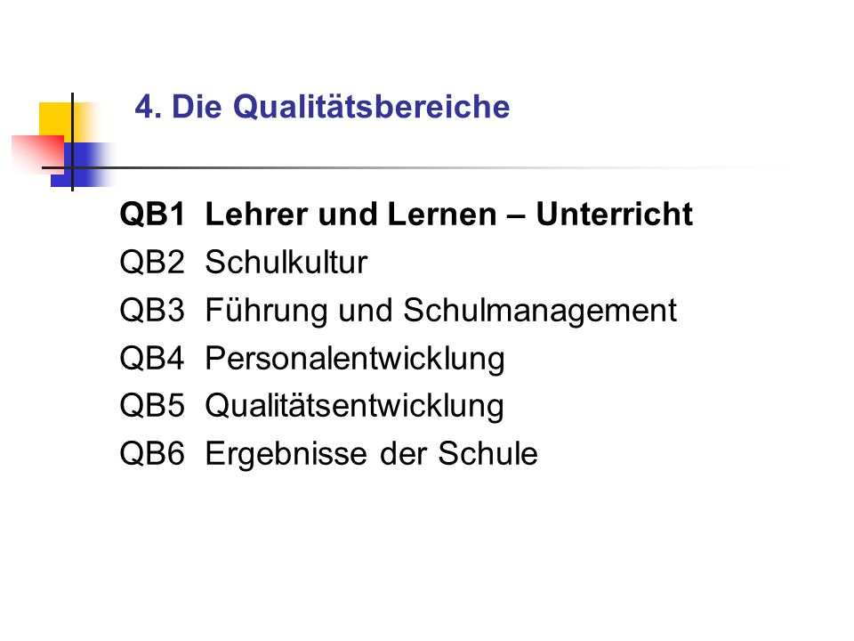 4. Die Qualitätsbereiche