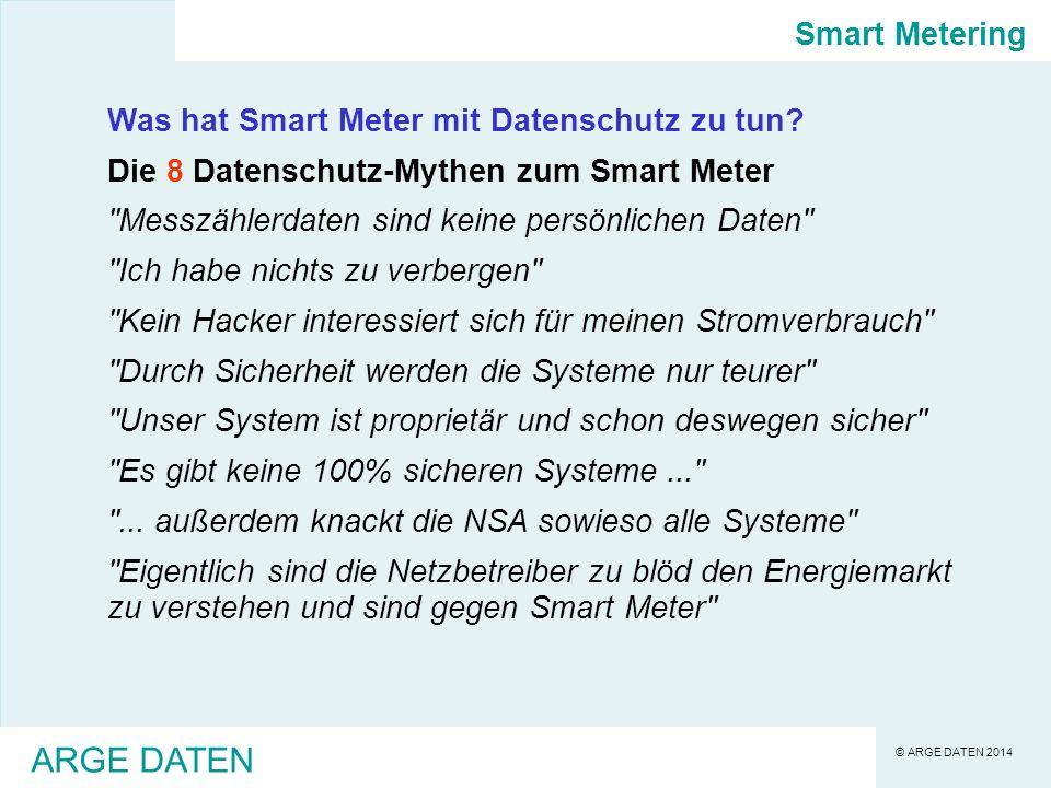 ARGE DATEN Smart Metering Was hat Smart Meter mit Datenschutz zu tun