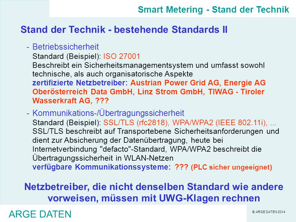 Stand der Technik - bestehende Standards II