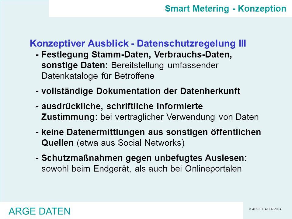 Konzeptiver Ausblick - Datenschutzregelung III