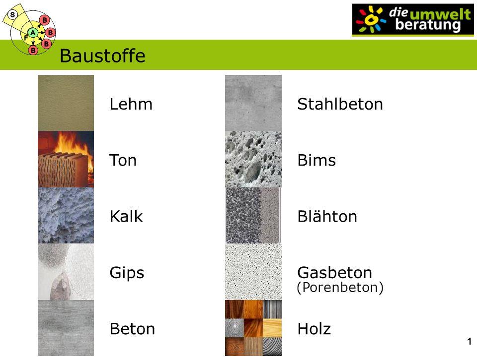 Baustoffe Stahlbeton Bims Kalk Gips Lehm Ton Blähton Gasbeton Beton
