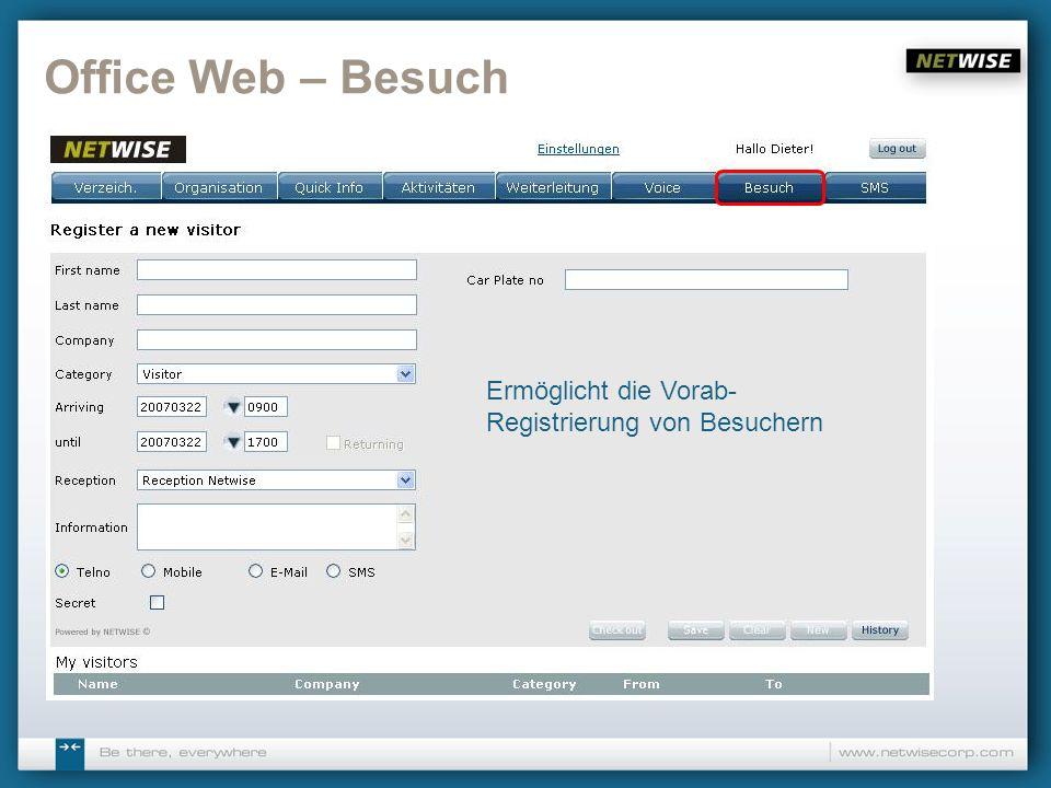 Office Web – Besuch Ermöglicht die Vorab-Registrierung von Besuchern