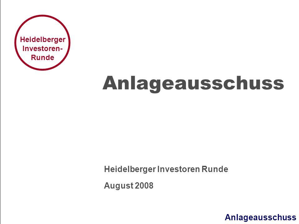 Heidelberger Investoren Runde August 2008