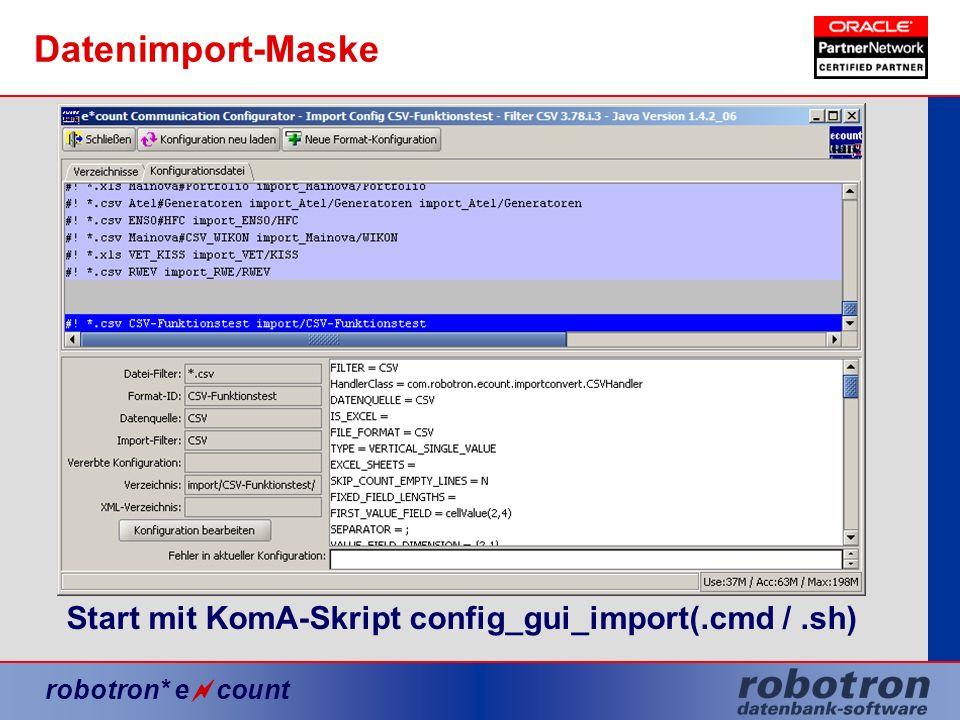 Datenimport-Maske Start mit KomA-Skript config_gui_import(.cmd / .sh)
