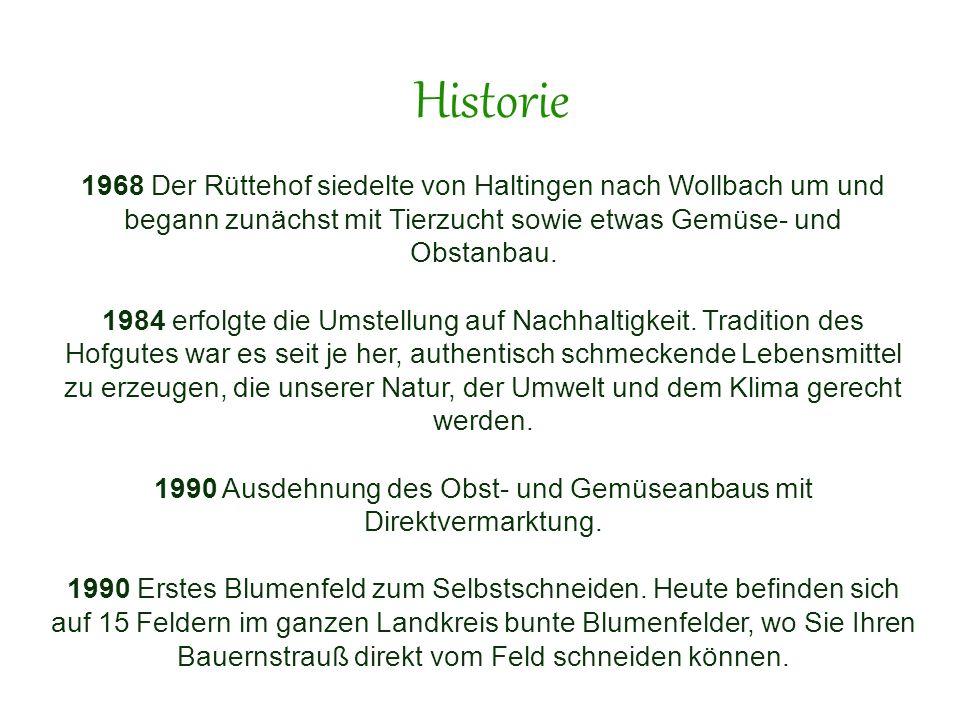 1990 Ausdehnung des Obst- und Gemüseanbaus mit Direktvermarktung.