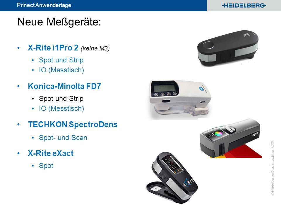 Neue Meßgeräte: X-Rite i1Pro 2 (keine M3) Konica-Minolta FD7