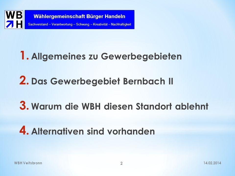 Allgemeines zu Gewerbegebieten Das Gewerbegebiet Bernbach II