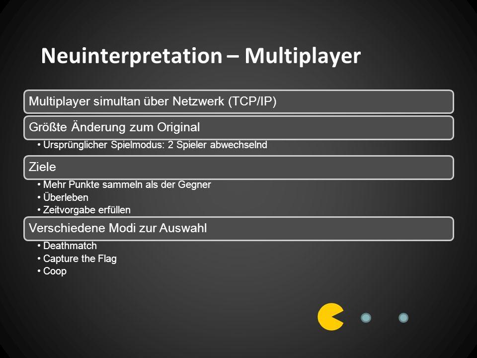Neuinterpretation – Multiplayer