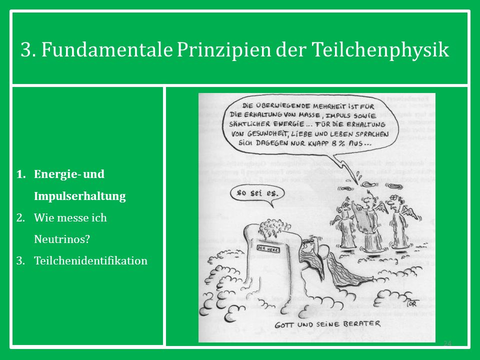 3. Fundamentale Prinzipien der Teilchenphysik