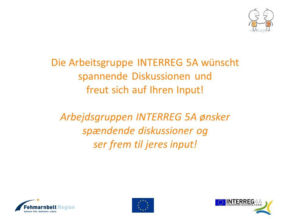 Die Arbeitsgruppe INTERREG 5A wünscht spannende Diskussionen und freut sich auf Ihren Input.