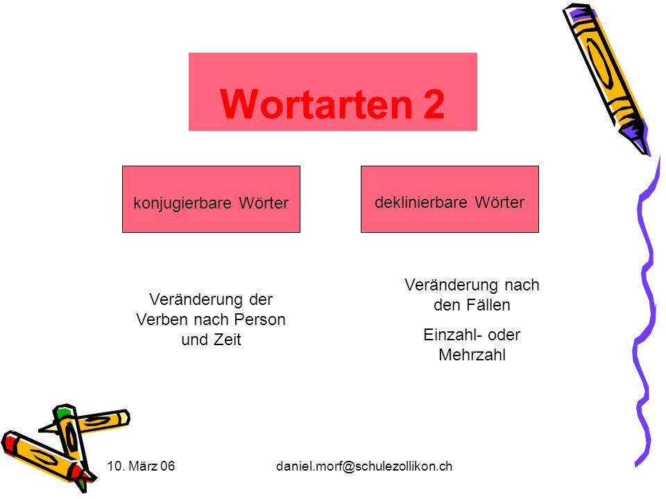 Wortarten 2 konjugierbare Wörter deklinierbare Wörter