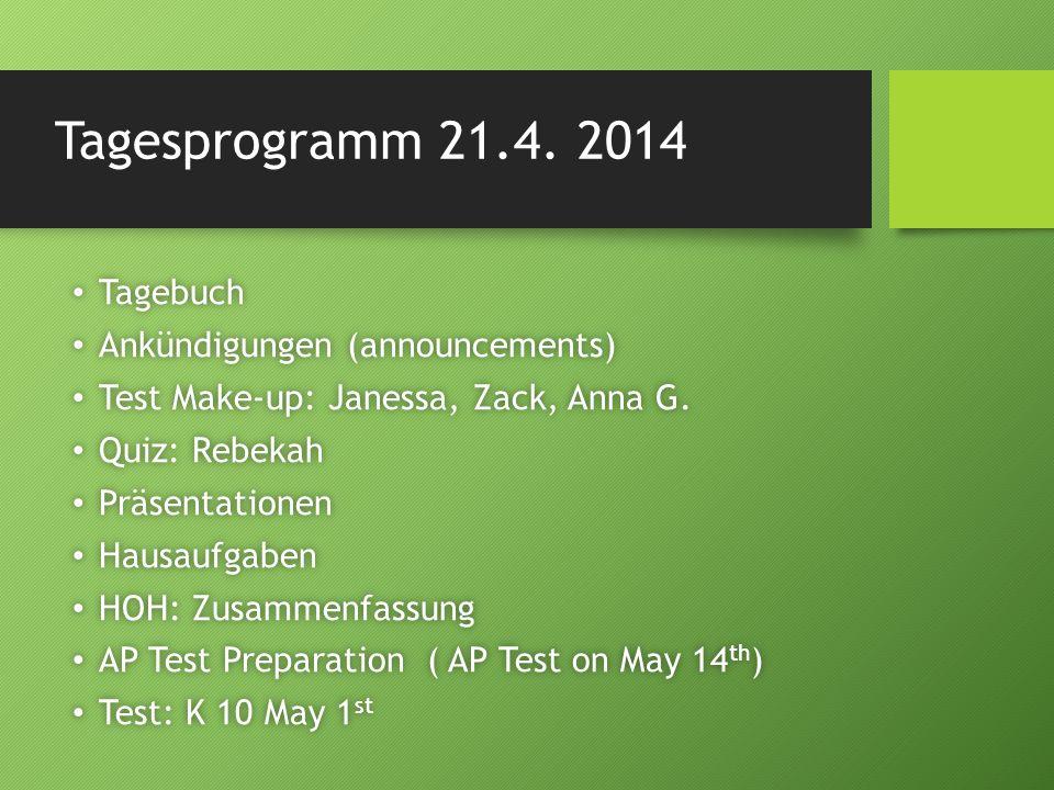 Tagesprogramm 21.4. 2014 Tagebuch Ankündigungen (announcements)