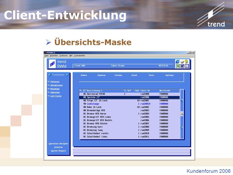 Client-Entwicklung Übersichts-Maske Mausbedienung